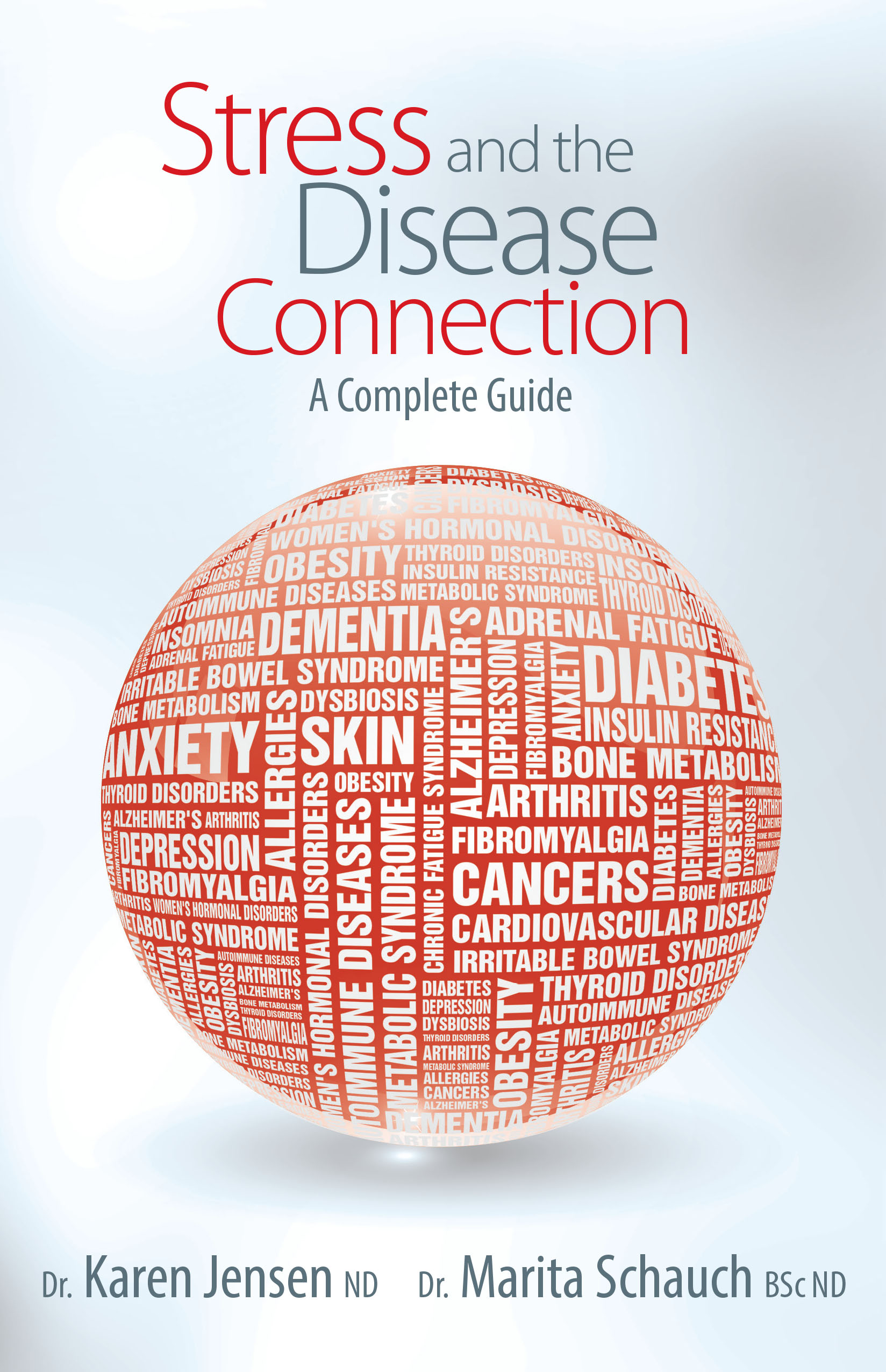 Stress and the Disease Connection: A Complete Guide
