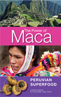 The Power of Maca